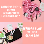Battle Of The $10 Beauty Subscriptions: Ipsy Glam Bag Vs. Sephora Play! – September 2017