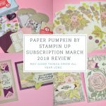 Paper Pumpkin March 2018 Subscription Box Review + 50% Off Coupon Code