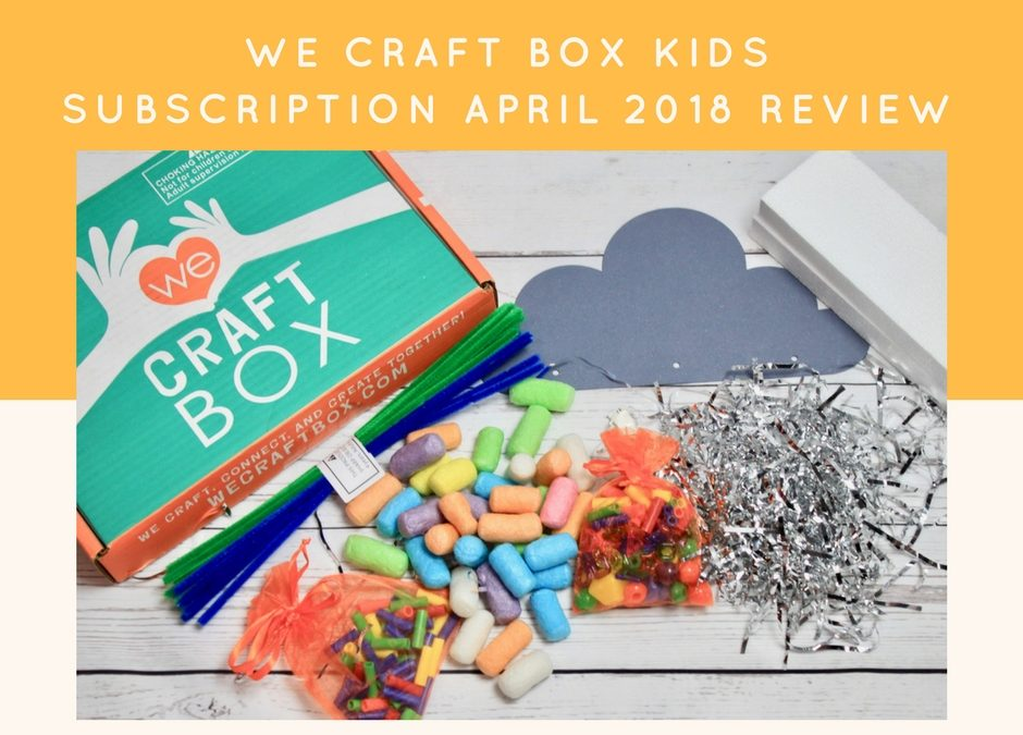 We Craft Box Kids April 2018 Subscription Review + Coupon Code