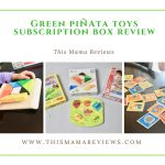 Green Piñata Toys May 2018 Subscription Review + 50% off Coupon Code
