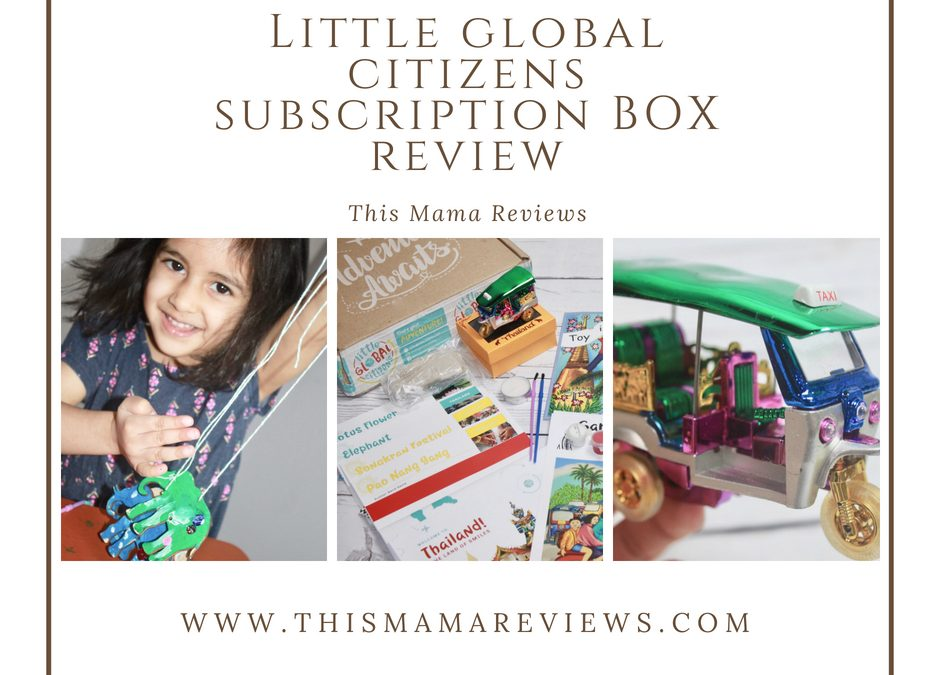Little Global Citizens Subscription Box Review + 15% off Coupon Code