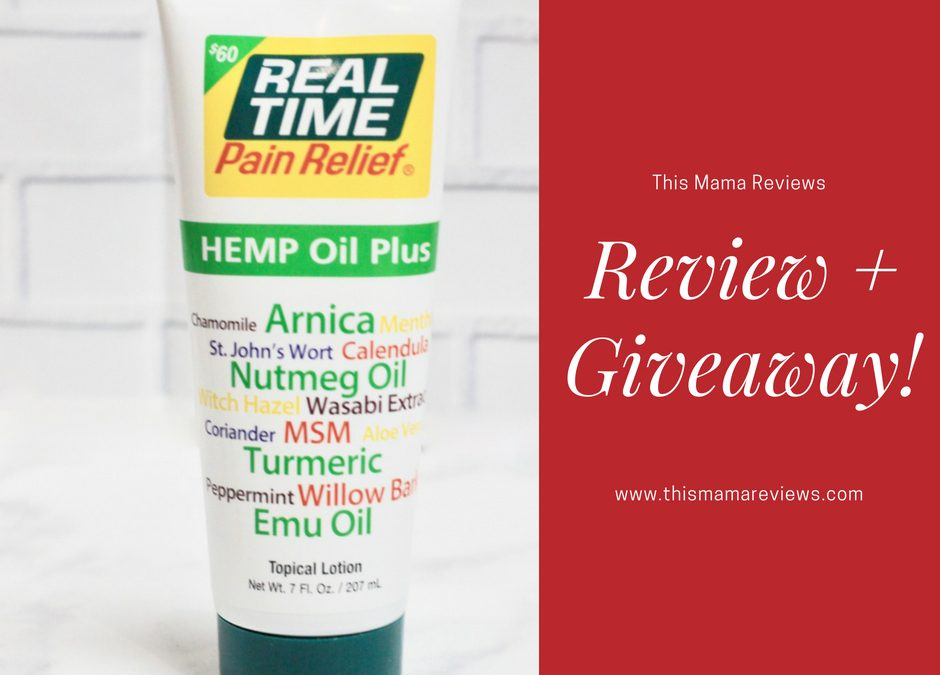#RealTimePainRelief Hemp Oil Plus Review + Giveaway