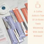 A Coffee Addict's Tale of At Home Teeth Whitening With Smile Brilliant + Giveaway!