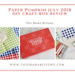 Paper Pumpkin July 2018 Craft Box Review + 50% Off Coupon