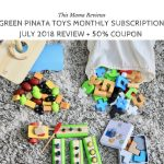 Green Piñata Toys Subscription July 2018 Review + 50% Off Coupon