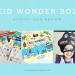 Kid Wonder Box August 2018 Subscription Review + Coupon Code
