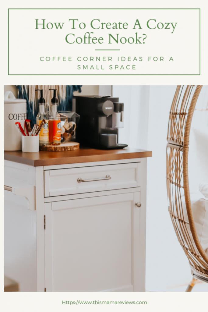 Cozy Coffee Nook